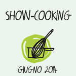 Showcooking_Giugno2014