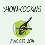 Showcooking_Maggio2014