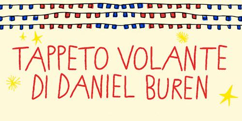 Tappeto Volante di Daniel Buren