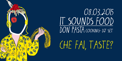 Don Pasta Cooking Dj Set