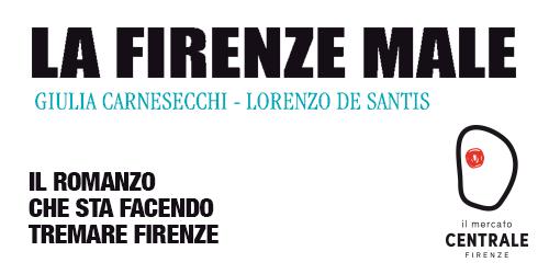 """Presentazione del libro """"La Firenze Male"""""""