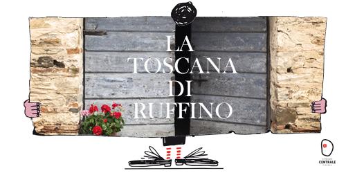 La Toscana di Ruffino.