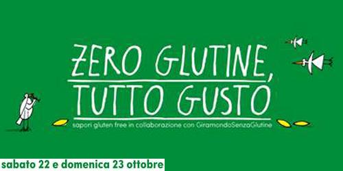"""""""Zero Glutine, Tutto Gusto""""."""