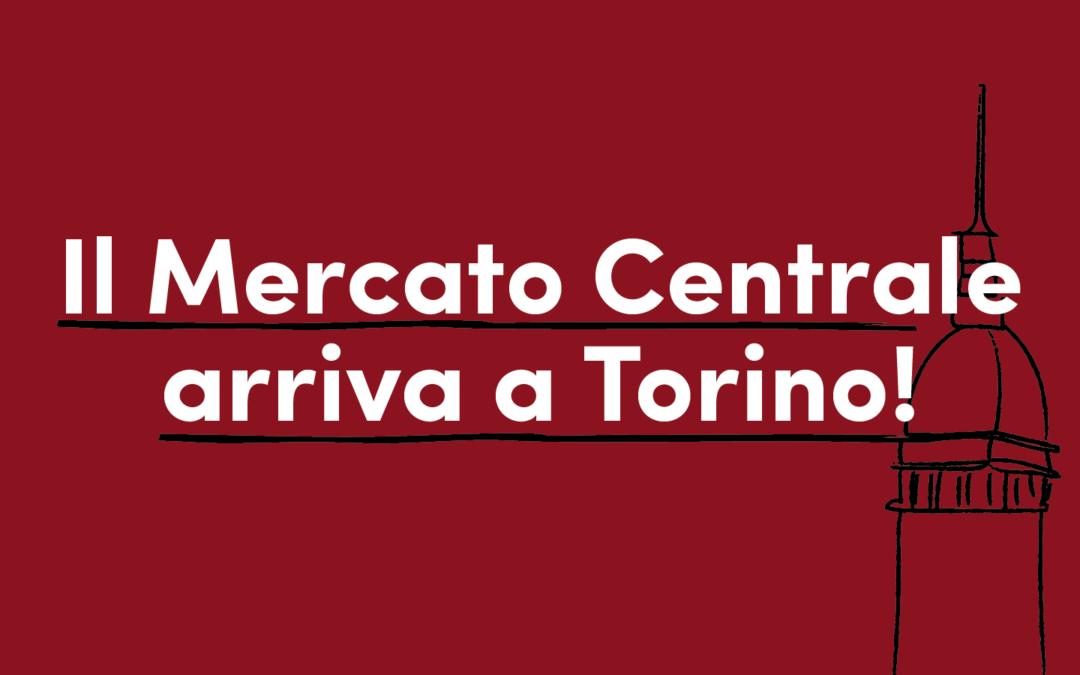 Il Mercato Centrale arriva a Porta Palazzo a Torino