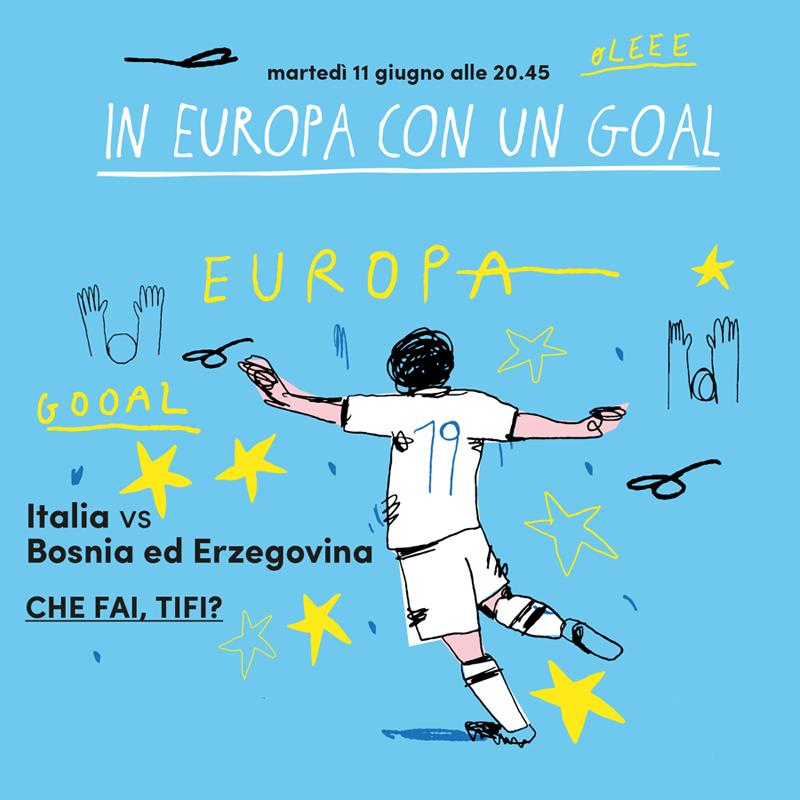 Italia - Bosnia ed Erzegovina | In Europa con un goal