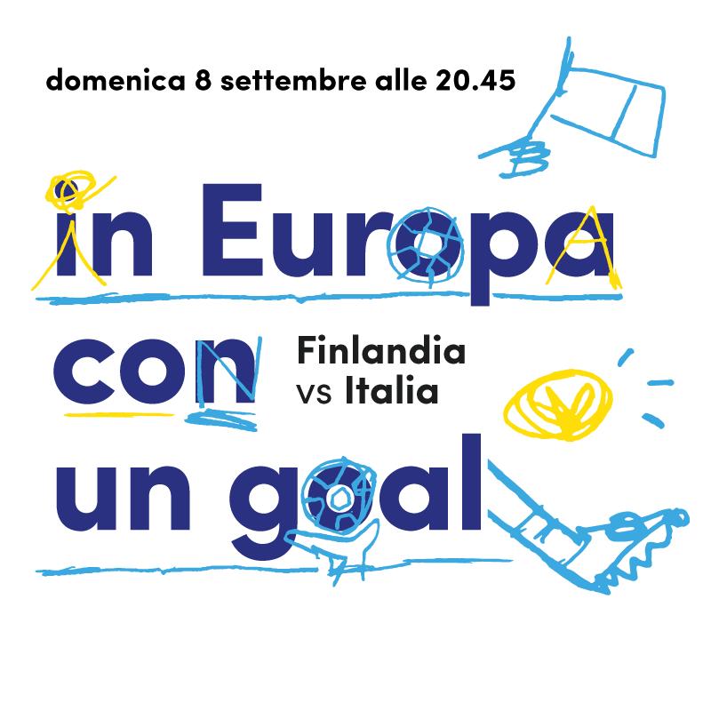 Mercato Centrale Roma | in Europa con un goal - Finlandia Vs Italia